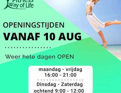 Vanaf 10 augustus | Weer hele dagen OPEN