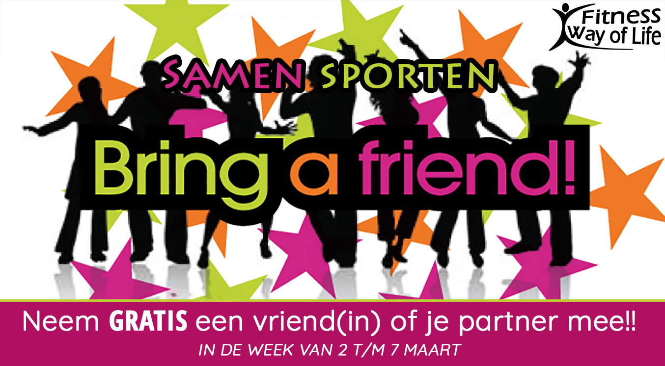 Kom samen sporten... Neem een vriend(in) of je partner mee in de week van 2 t/m 7 maart!!