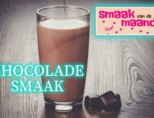 AUG | Smaak van de Maand… Chocolade