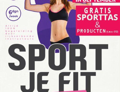 'Sport je Fit' weken… Gratis Sporten & sportproducten bij inschrijving!